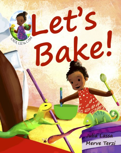 Ladi, Liz & Cam, Let's Bake! - Cover Image